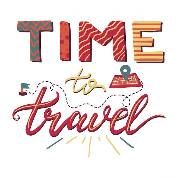 Zeit zu reisen-schriftzug Premium Vektoren
