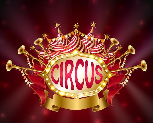 Zirkus schild mit leuchtenden glühbirnen, gestreiften zelt, trompeten, sternen und fahnen Kostenlosen Vektoren