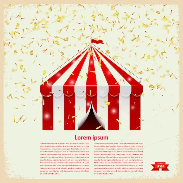 Zirkuszelt mit goldkonfettis auf einem retro- hintergrund mit textschablone. vektor-illustration Premium Vektoren