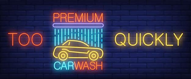 Zu schnell, premium-autowash-neon-text mit auto und dusche Kostenlosen Vektoren