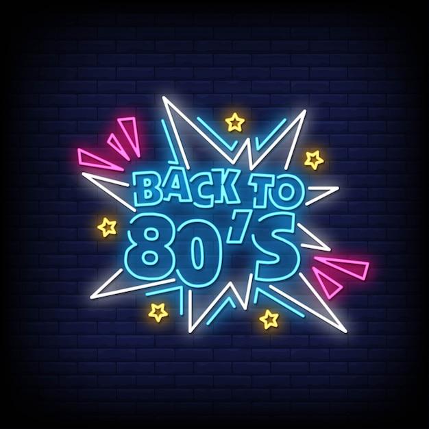 Zurück in die 80er neon signs style text Premium Vektoren