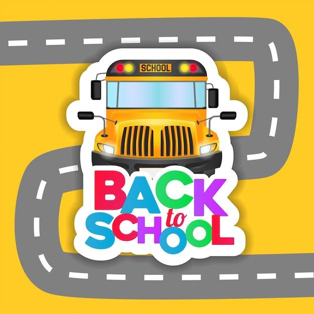 Zurück zu schule mit busschulaufkleber- und -straßenhintergrund Premium Vektoren