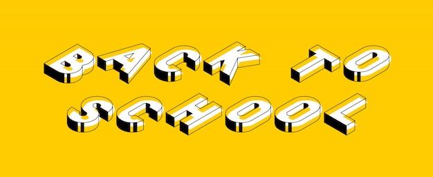 Zurück zu schulisometrischer vektorkonzeptillustration. retro typografie des abstrakten trends mit symbolen oder zeichen in der geometrischen art der form 3d Premium Vektoren