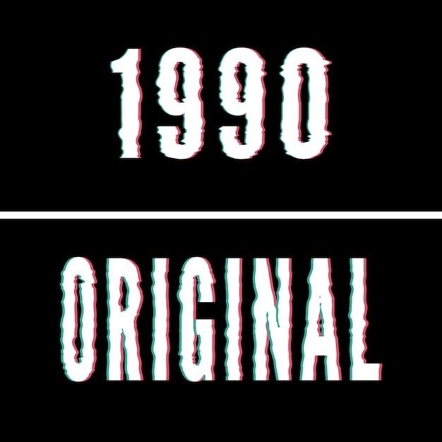 1990 slogan original, holográfico e glitch tipografia, gráfico de camiseta, design impresso. Vetor Premium