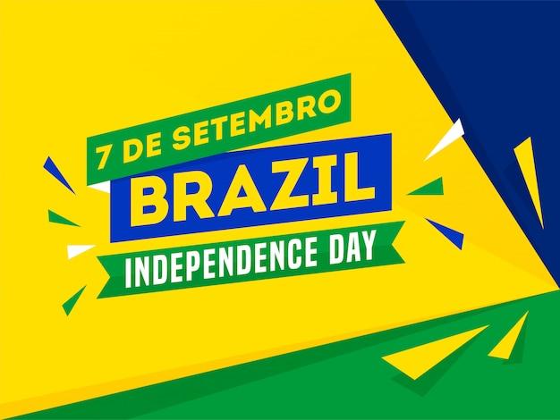 7 de setembro, bandeira do dia da independência do brasil Vetor Premium