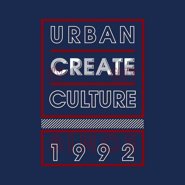 A cultura urbana cria o design camiseta Vetor Premium