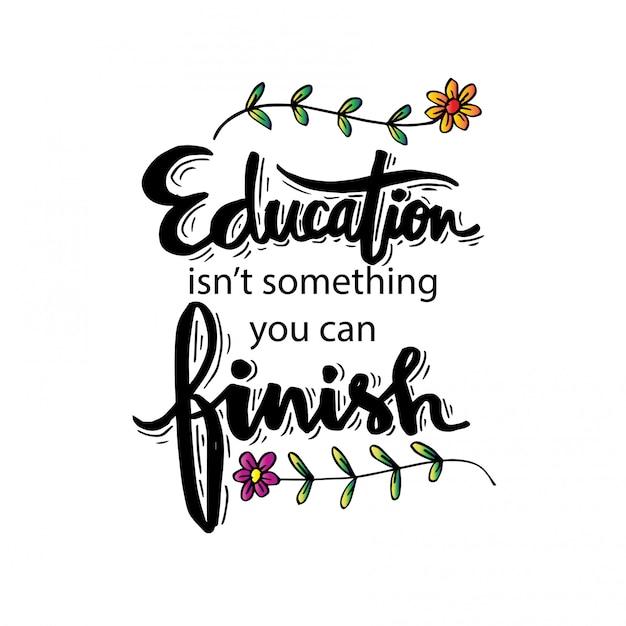 A educação não é algo que você pode terminar. citações motivacionais de isaac asimov Vetor Premium