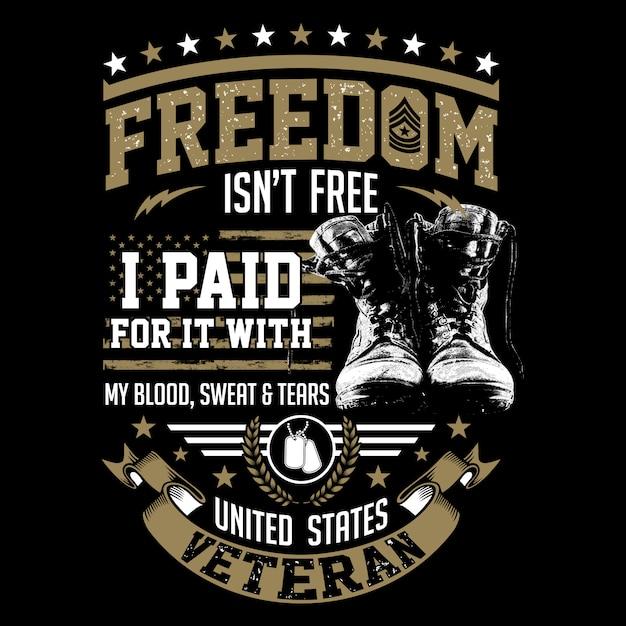 A liberdade não é livre - temas de veteranos nos eua Vetor Premium