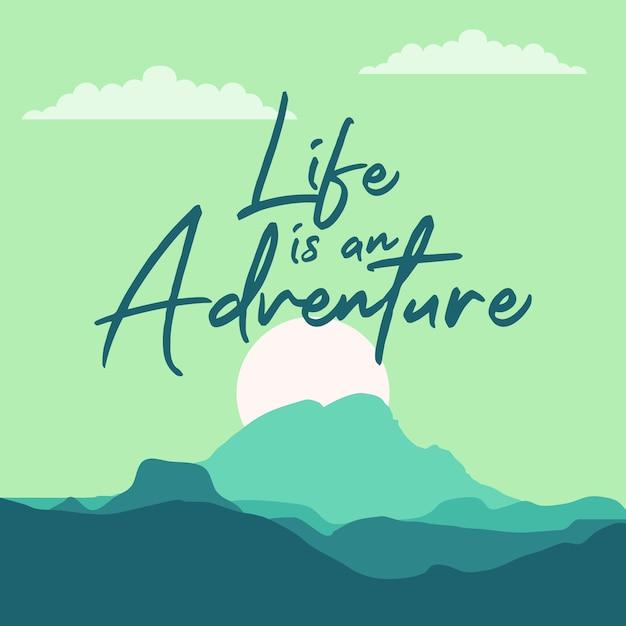 A vida é uma aventura Vetor Premium