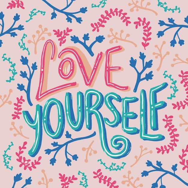 Ame a si mesmo e deixa letras Vetor grátis