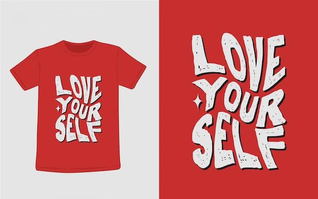 Ame-se tipografia inspirada das citações camiseta Vetor Premium