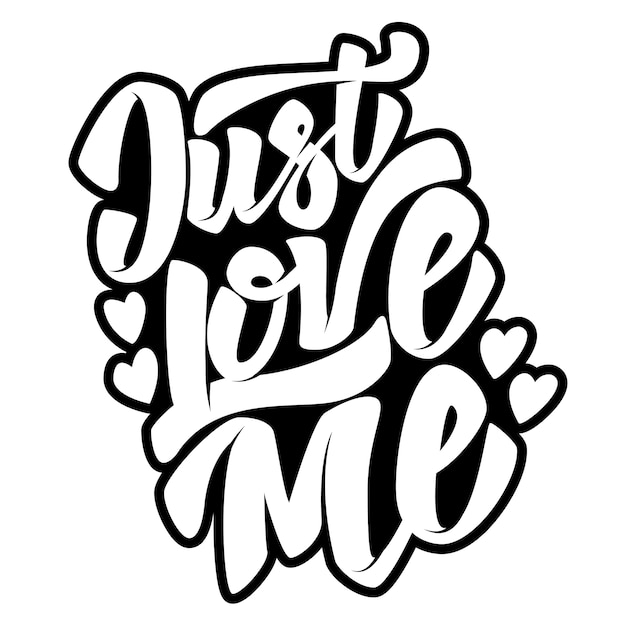 Apenas me ame. mão desenhada letras citação sobre fundo branco. ilustração Vetor Premium