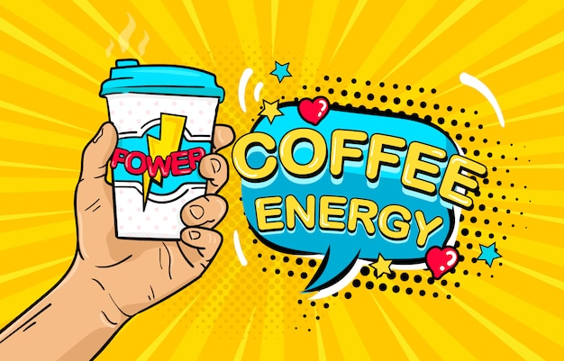 Arte pop masculino mão segurando café poder caneca e discurso bolha com texto de energia de café Vetor Premium