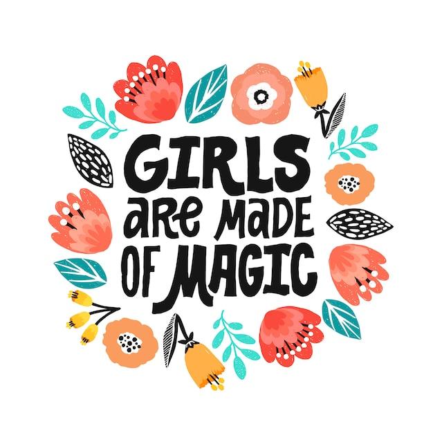 As meninas são feitas de mágica - mão escrita letras citação. Vetor Premium