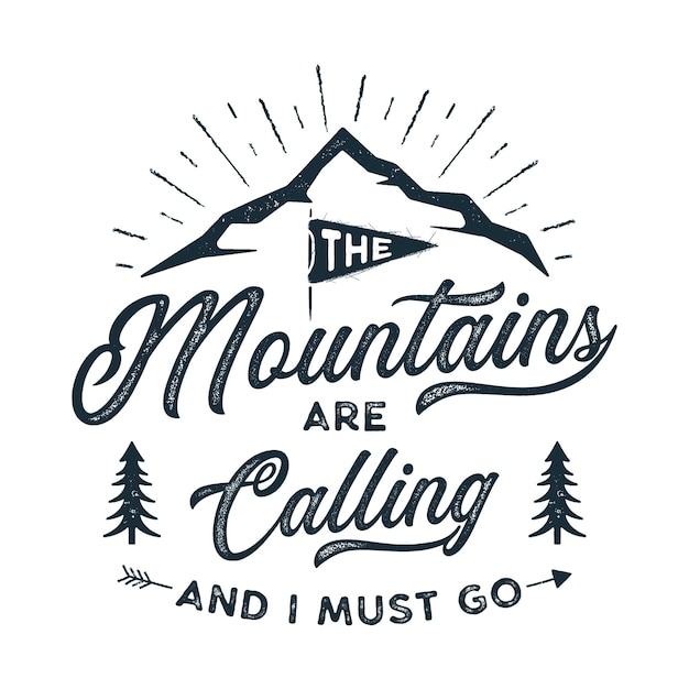 As montanhas estão chamando ilustração de design Vetor Premium