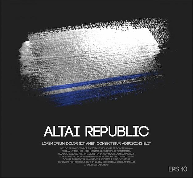Bandeira da república de altai feita da pintura da escova da faísca do brilho Vetor Premium