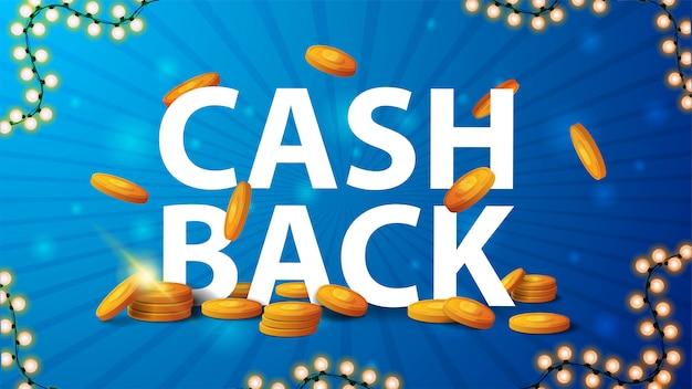 Banner de cashback azul com um cabeçalho de grande volume, moedas de ouro caindo do topo e um quadro de guirlanda Vetor Premium
