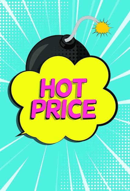 Banner de venda quente preço com bolha do discurso e bomba no estilo pop art Vetor Premium
