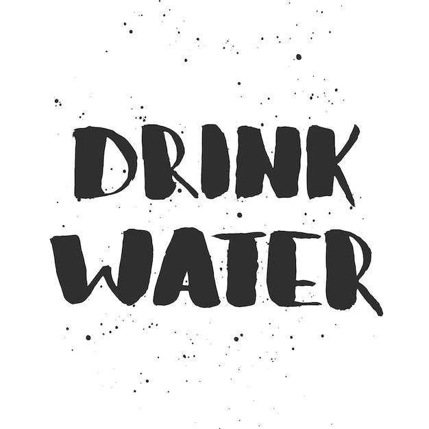 Beber água. letras manuscritas Vetor Premium