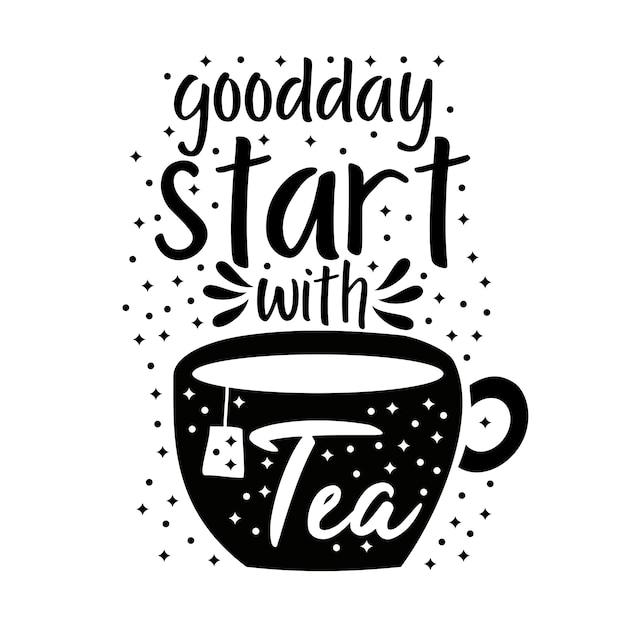 Bom dia começar com chá Vetor Premium