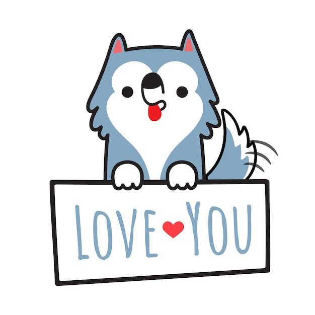 Cão husky siberiano segurando placa com escrever te amo. Vetor Premium