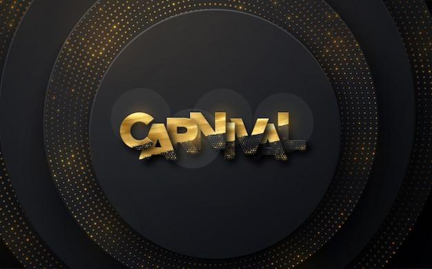 Carnaval sinal dourado sobre fundo de papel preto. decoração em camadas texturizada Vetor Premium