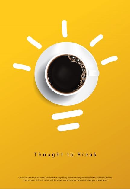 Cartaz de café. pensado para quebrar Vetor Premium