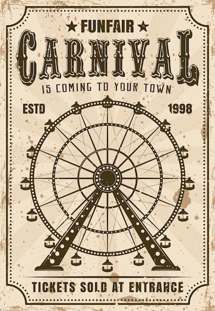 Cartaz de convite de carnaval em retrô com roda gigante para parques de diversões de propaganda. textura e texto separados do grunge em camadas Vetor Premium