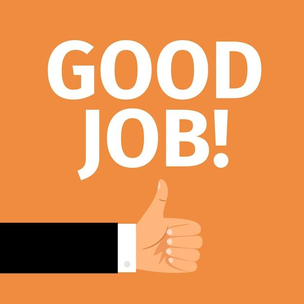 Cartaz de motivação de bom trabalho com a mão Vetor Premium