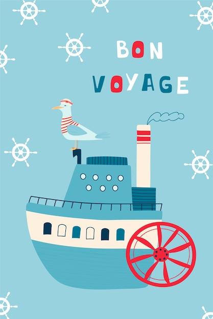 Cartaz infantil do mar com navio a vapor e o capitão da gaivota e letras manuscritas bon voyage. Vetor Premium