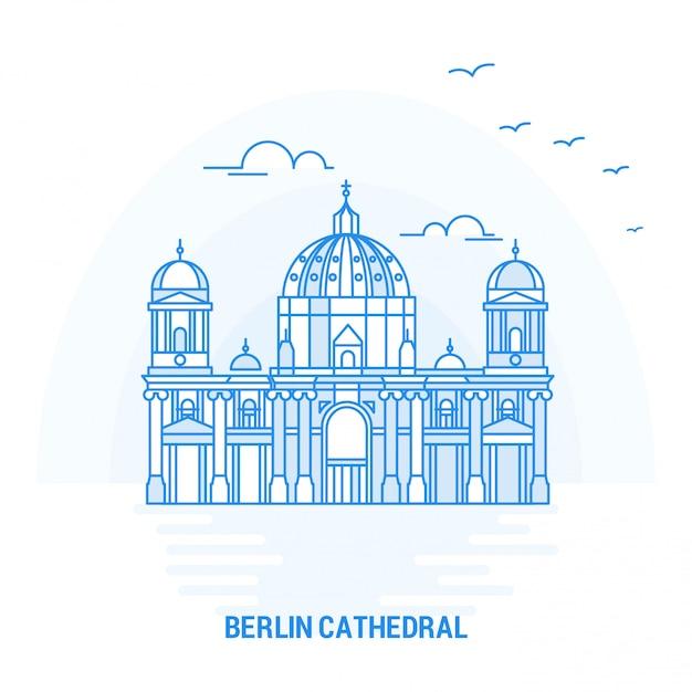 Catedral de berlim blue landmark Vetor Premium