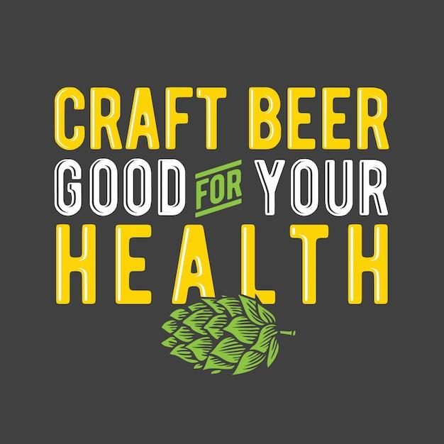 Cerveja artesanal boa para sua saúde Vetor Premium