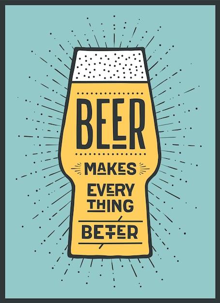 Cerveja. cartaz ou banner com o texto beer torna tudo melhor. gráfico colorido para impressão, web ou publicidade. cartaz para bar, pub, restaurante, tema de cerveja. ilustração Vetor Premium