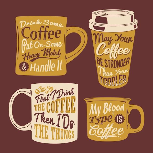 Citações de xícara de café dizendo Vetor Premium