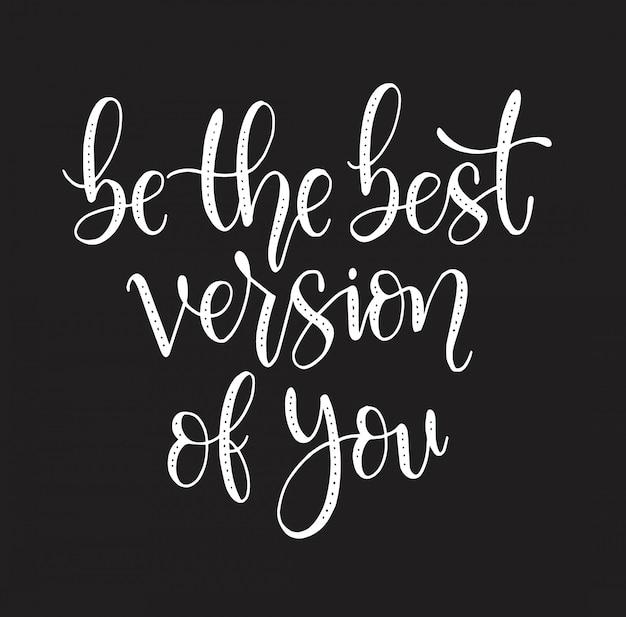 Citações motivacionais seja a melhor versão de você Vetor Premium