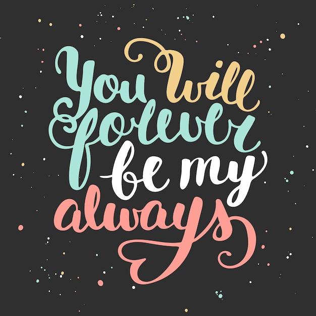 Cite você sempre será meu sempre. Vetor Premium