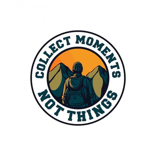Coletar momentos, não coisas, motivação de citação de caminhadas na montanha Vetor Premium
