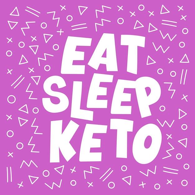 Coma o sono rotulação dieta saudável de keto Vetor Premium