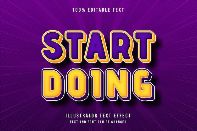 Comece a fazer, efeito de texto editável em 3d gradação amarela laranja roxo moderno estilo cômico Vetor Premium