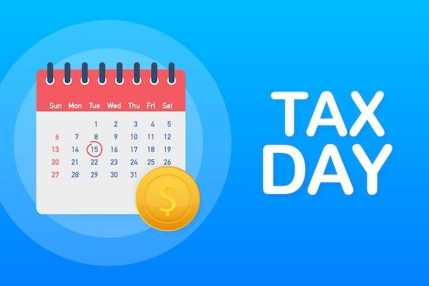 Conceito de lembrete de imposto dia, modelo de design de calendário. Vetor Premium