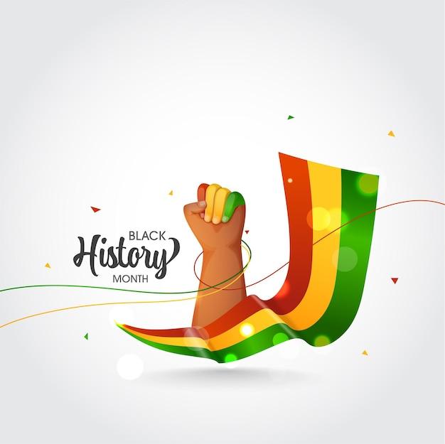 Conceito de mês de história negra com mão punho para cima e fita tricolor de efeito bokeh em fundo branco. Vetor Premium
