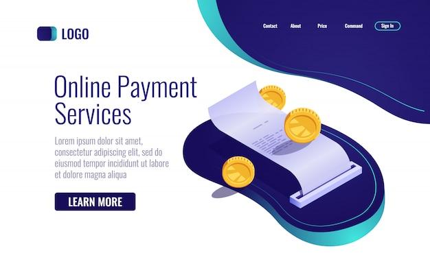 Conceito de pagamento, ícone de bancário on-line de recibo de papel isométrica, folha de pagamento com dinheiro de moeda Vetor grátis