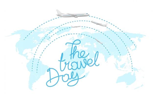 Conceito turístico. a inscrição do dia de viagem Vetor Premium