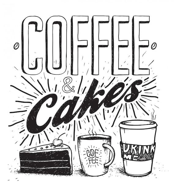 Conjunto de rotulação e ilustração de tipografia de café e bolos mão caneta desenhada. bolos, café, imagem de chocolate quente Vetor Premium