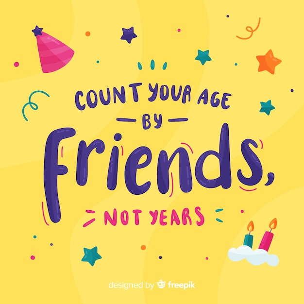 Conte sua idade por amigos, não por anos cartão de aniversário Vetor grátis