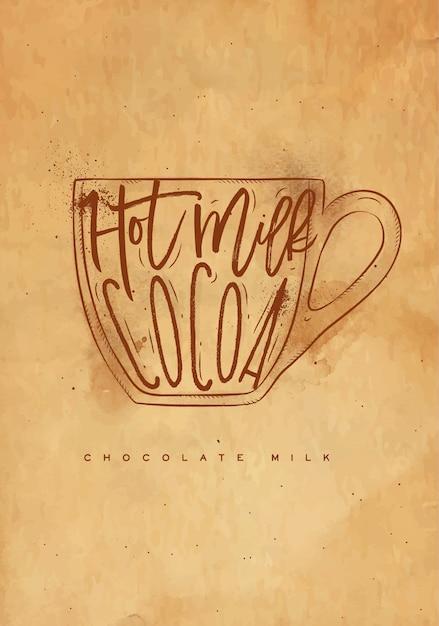 Copo de leite com chocolate com letras de leite quente, cacau em estilo gráfico vintage, desenho com artesanato Vetor Premium
