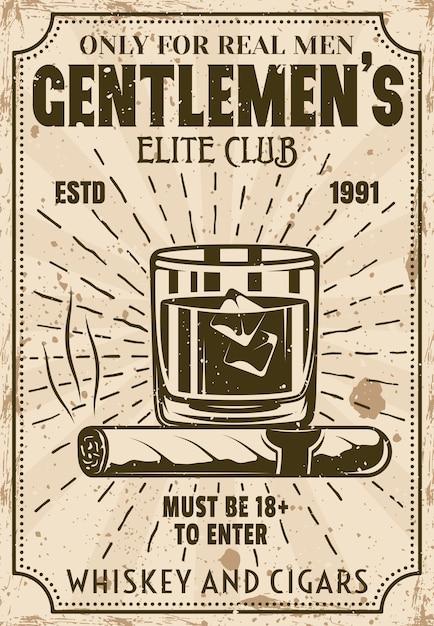 Copo de whisky com cubos de gelo e poster vintage de charuto para instituição de publicidade ou evento. ilustração do clube de elite para cavalheiros com texturas em camadas e texto de exemplo Vetor Premium