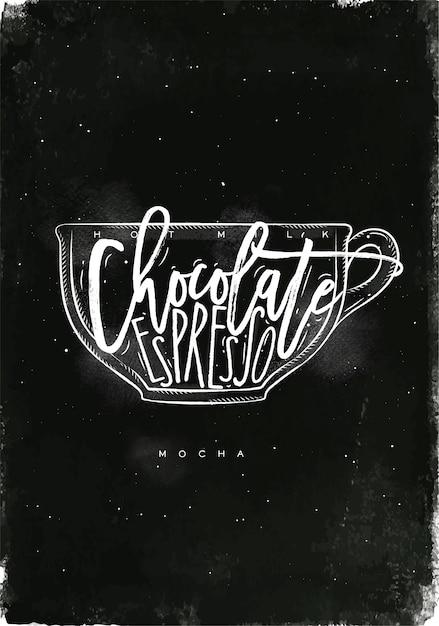 Copo mocha com letras de leite quente, chocolate, café expresso em estilo gráfico vintage, desenho com giz no fundo do quadro-negro Vetor Premium