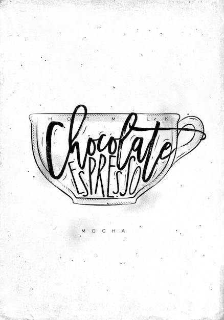 Copo mocha com letras de leite quente, chocolate e café expresso em estilo gráfico vintage com desenho sobre fundo de papel sujo Vetor Premium