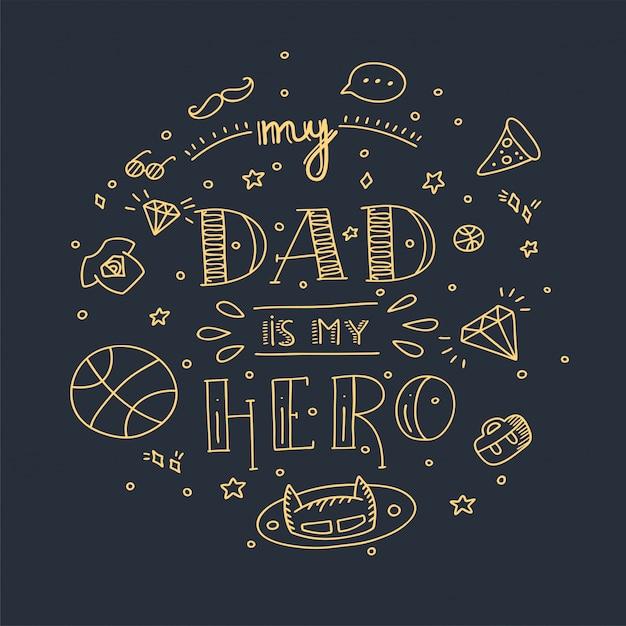 Dad super herói doodle citação em estilo manuscrito. amo a frase de rotulação de papai. Vetor Premium